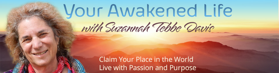 Your Awakened Life